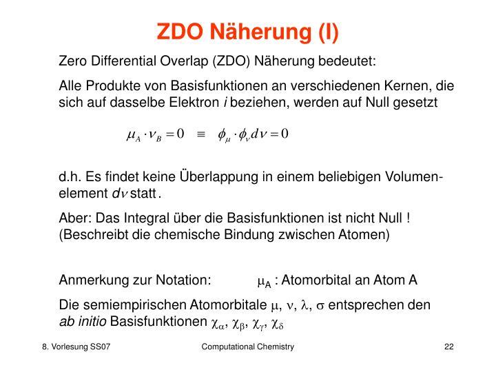 ZDO Näherung (I)