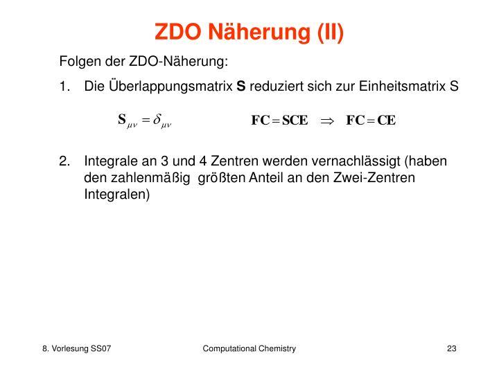 ZDO Näherung (II)