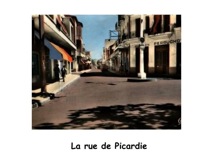 La rue de Picardie