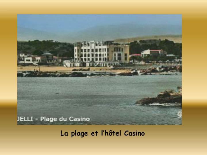 La plage et l'hôtel Casino