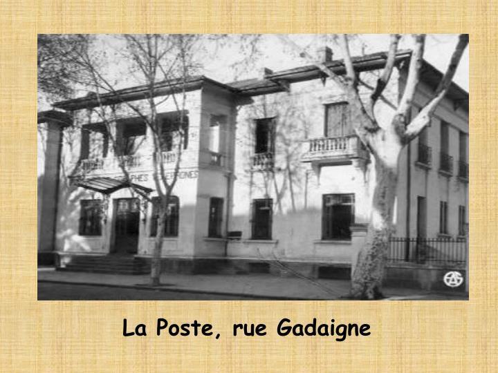 La Poste, rue Gadaigne