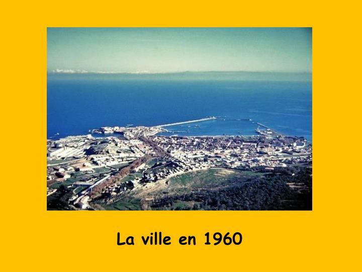 La ville en 1960