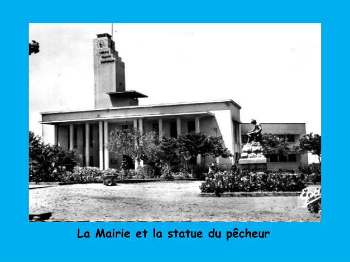 La Mairie et la statue du pêcheur