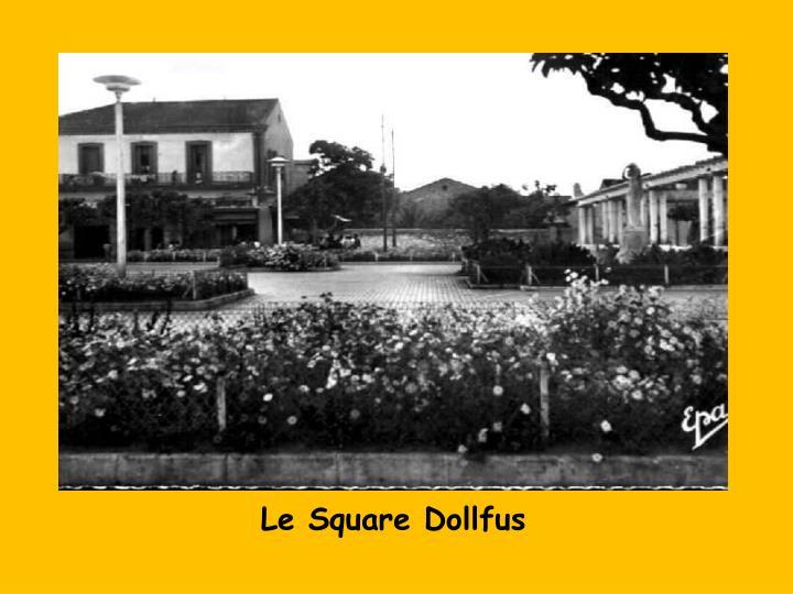 Le Square Dollfus