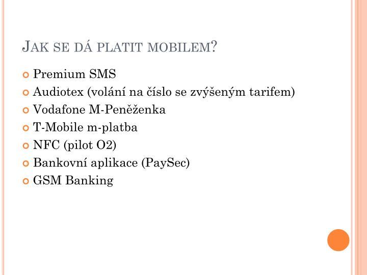 Jak se dá platit mobilem?