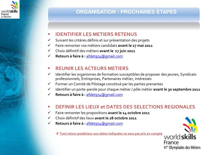 ORGANISATION : PROCHAINES ETAPES