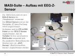 masi suite aufbau mit eeg z sensor