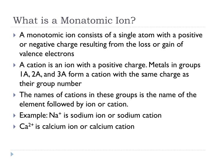 What is a monatomic ion