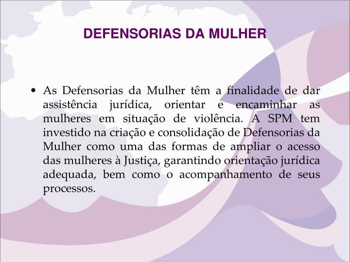 DEFENSORIAS DA MULHER