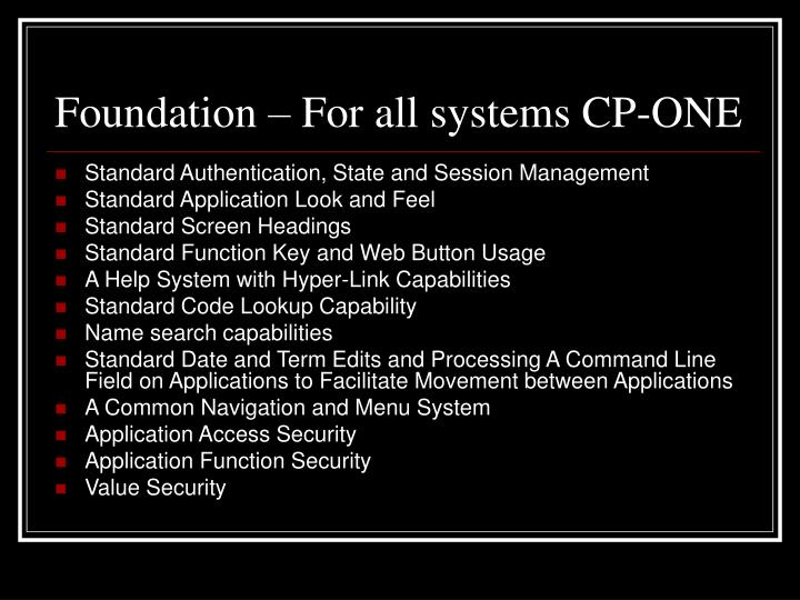 Foundation – For all systems CP-ONE
