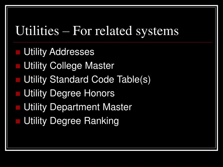 Utilities – For related systems