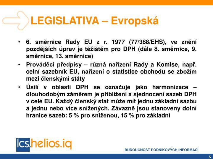 LEGISLATIVA – Evropská