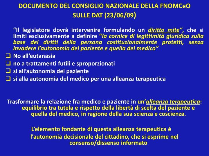 DOCUMENTO DEL CONSIGLIO NAZIONALE DELLA FNOMCeO SULLE DAT (23/06/09