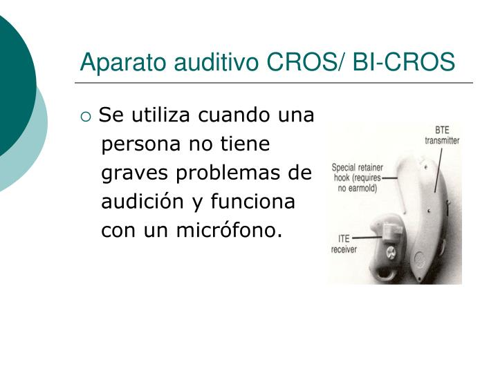 Aparato auditivo CROS/ BI-CROS