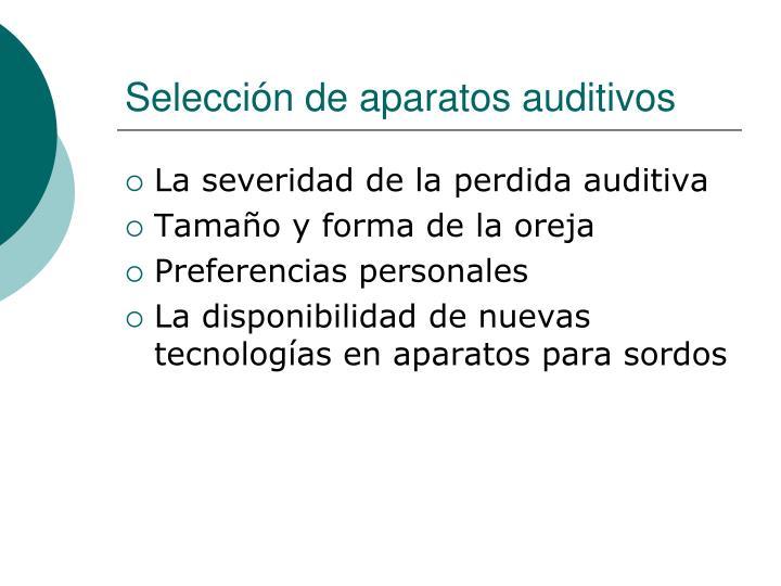 Selección de aparatos auditivos