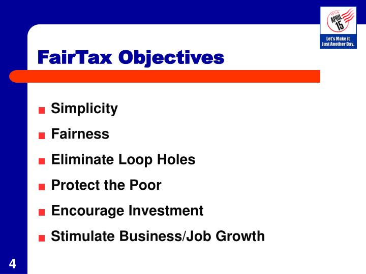FairTax Objectives