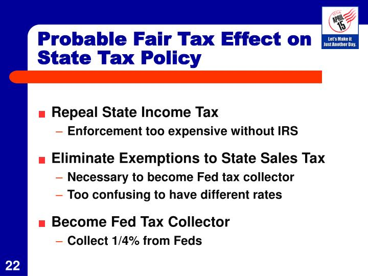 Probable Fair Tax Effect on State Tax Policy