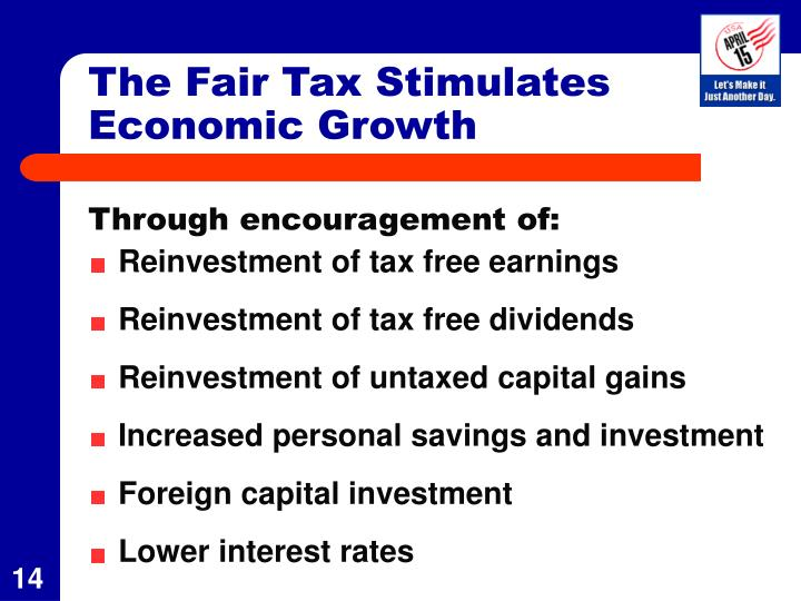 The Fair Tax Stimulates