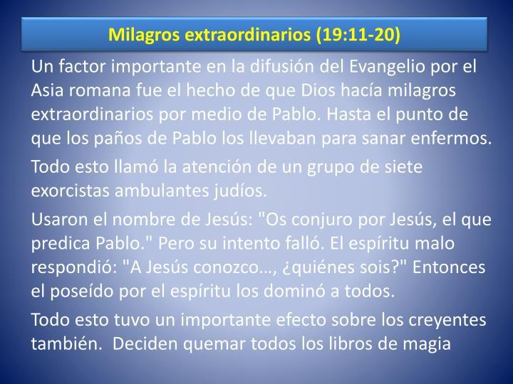 Milagros extraordinarios (19:11-20)