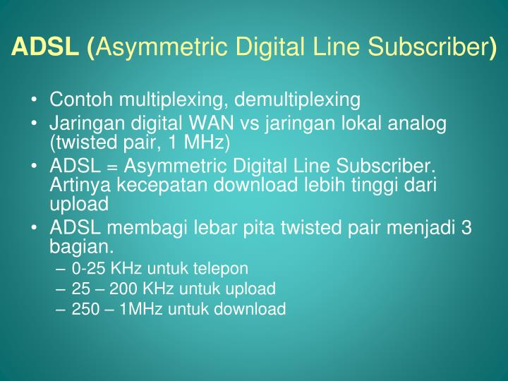 an overview of the asymmetrical digital subscriber line adsl Pdf | adsl (asymmetric digital subscriber line) is a technology that allows  transmission at 8488 mbps over the existing telephone copper line (speed range .