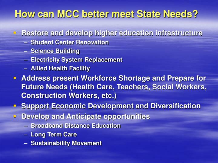 How can MCC better meet State Needs?