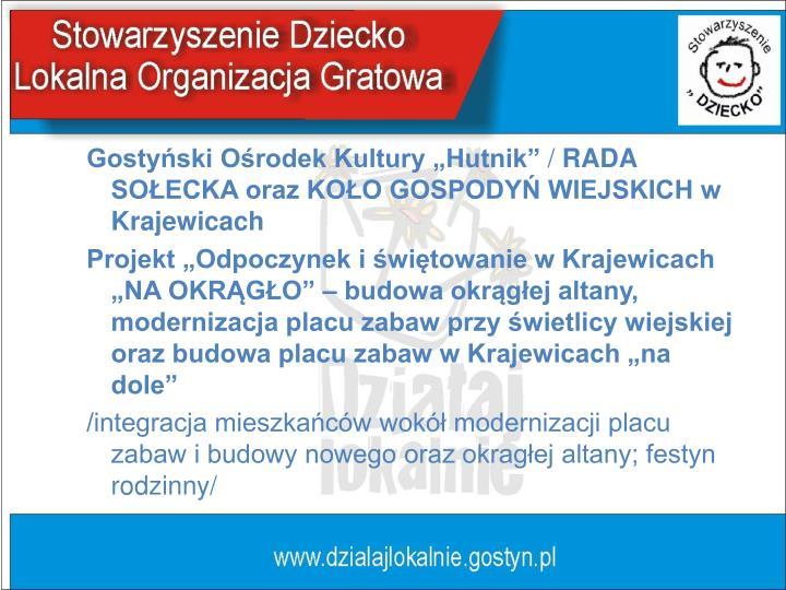 "Gostyński Ośrodek Kultury ""Hutnik"""