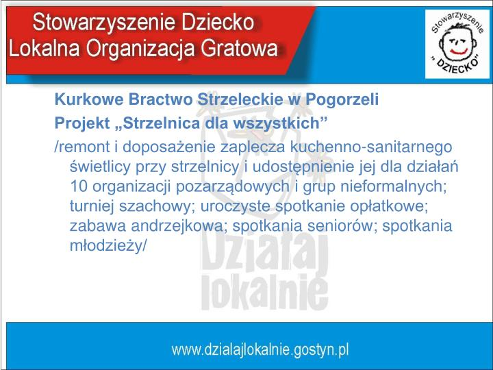 Kurkowe Bractwo Strzeleckie w Pogorzeli