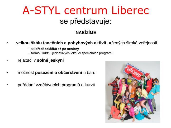 A-STYL centrum Liberec