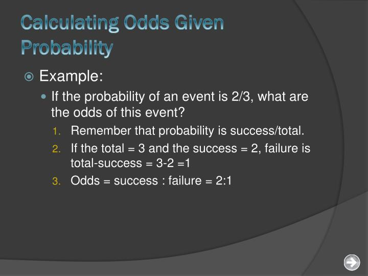Calculating Odds Given