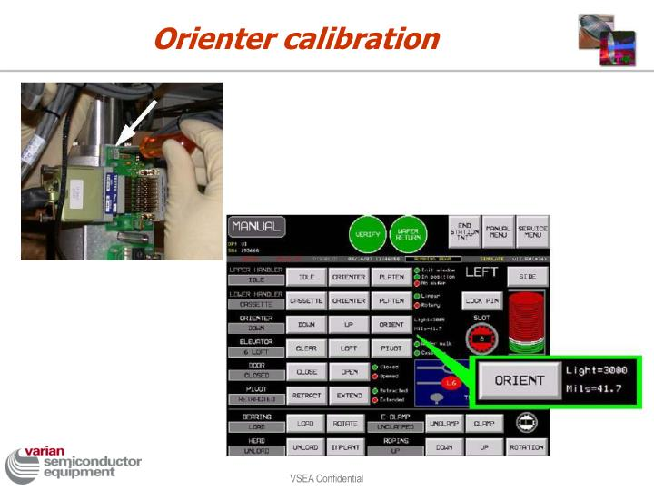 Orienter calibration