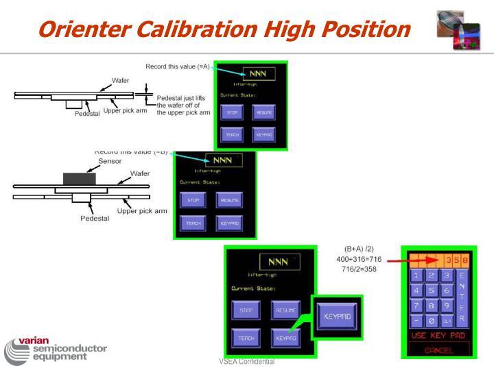 Orienter Calibration High Position