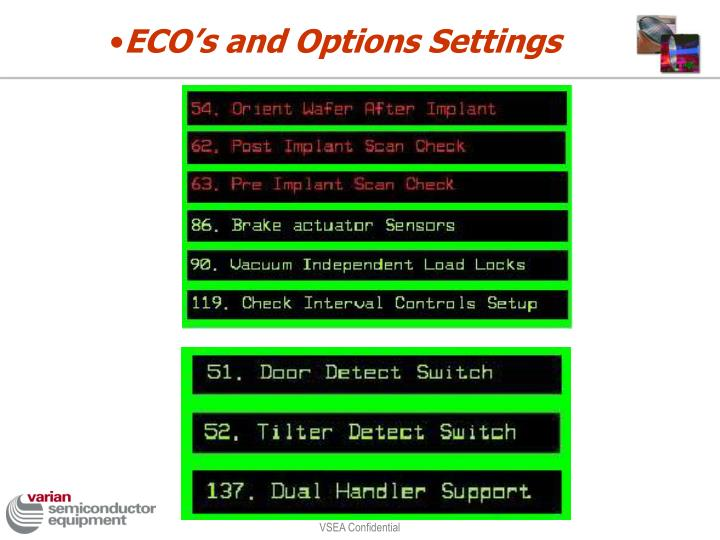 ECO's and Options Settings