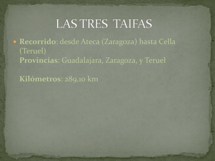 LAS TRES  TAIFAS
