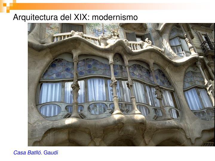 Arquitectura del XIX: modernismo