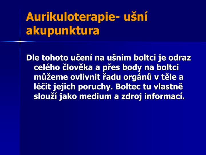 Aurikuloterapie- ušní
