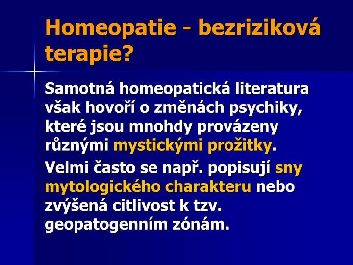 Homeopatie - bezriziková terapie?