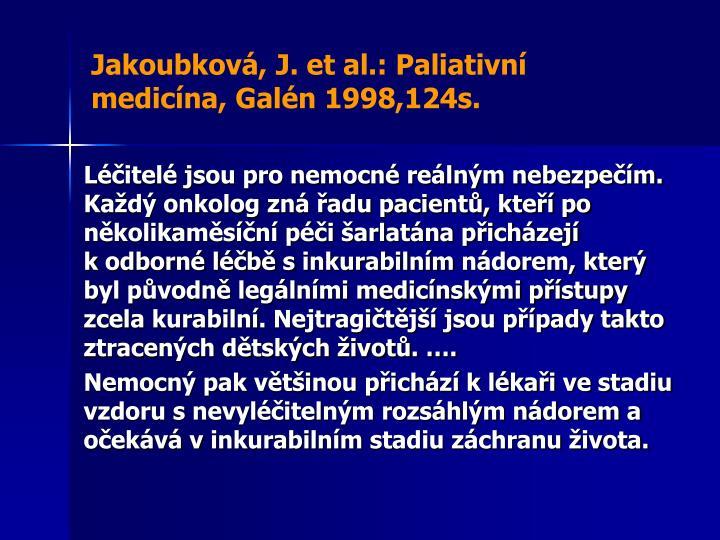 Jakoubková, J. et al.: Paliativní medicína,