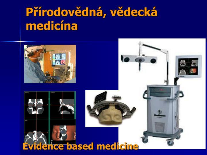 Přírodovědná, vědecká medicína