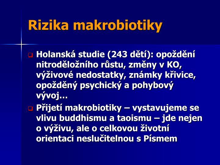 Rizika makrobiotiky
