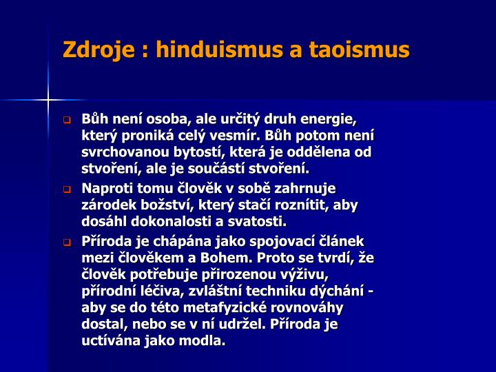 Zdroje : hinduismus a taoismus