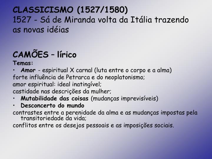 CLASSICISMO (1527/1580)