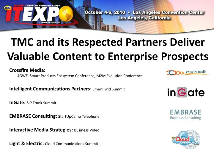 TMC and its Respected Partners Deliver Valuable Content to Enterprise Prospects