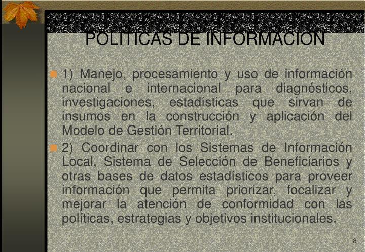POLITICAS DE INFORMACION