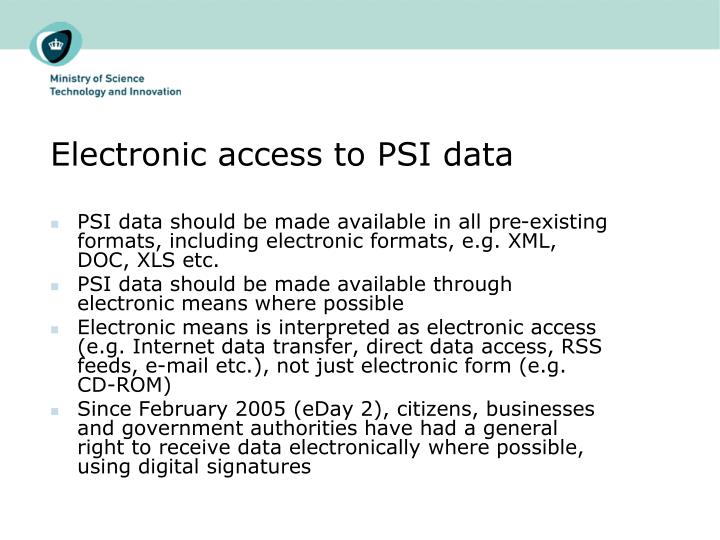 Electronic access to PSI data
