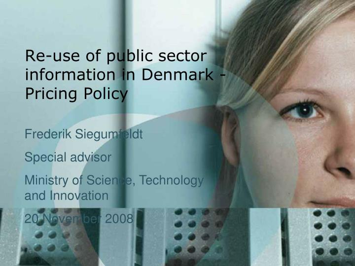 Re-use of public sector information in Denmark - Pricing Policy