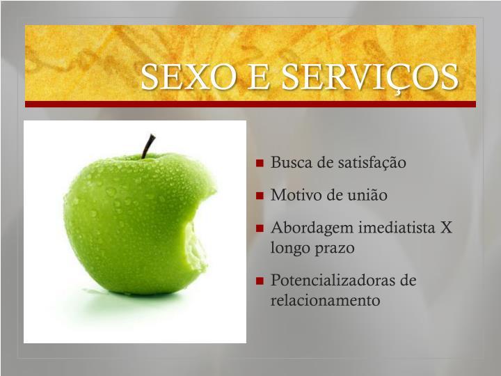SEXO E SERVIÇOS