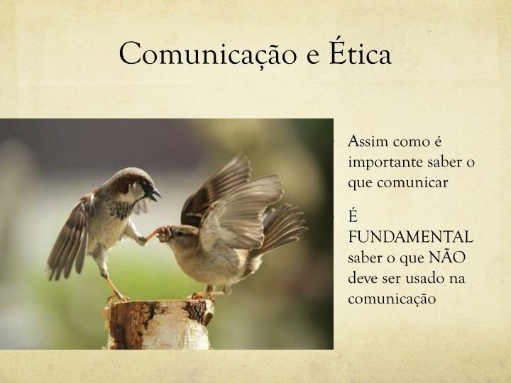 Comunicação e Ética