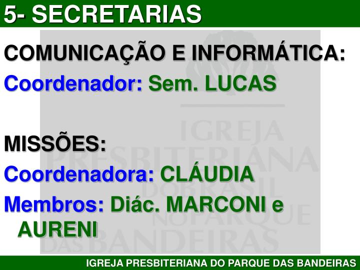 5- SECRETARIAS