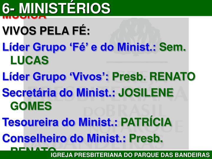6- MINISTÉRIOS