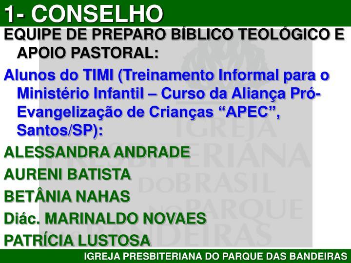 EQUIPE DE PREPARO BÍBLICO TEOLÓGICO E APOIO PASTORAL: